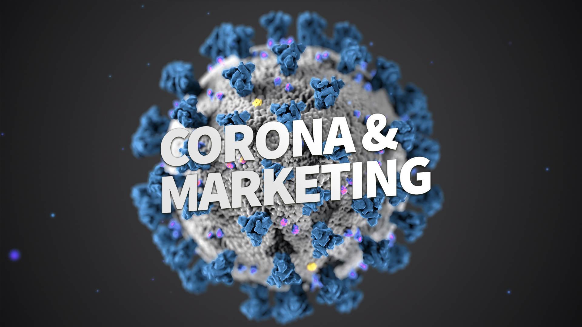 Corona & Marketing - Erfolg während der Krise